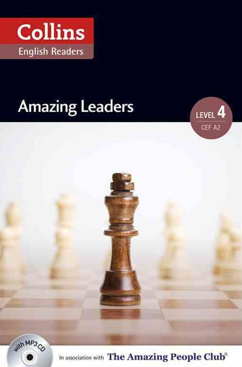 Collins ELT Readers: Amazing Leaders (Level 4)