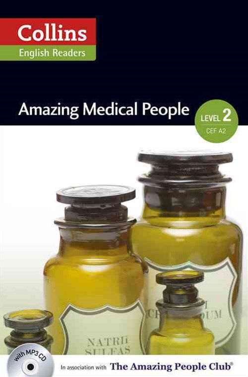 Collins ELT Readers: Amazing Medical People (Level 2)