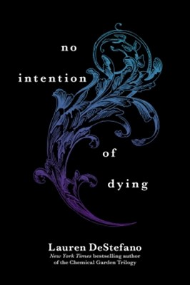 No Intention of Dying (Novella)