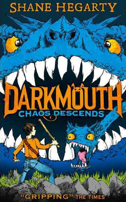 Darkmouth (3): Chaos Descends