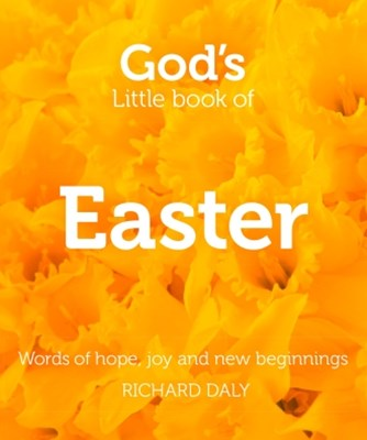 (ebook) God's Little Book of Easter: Words of hope, joy and new beginnings