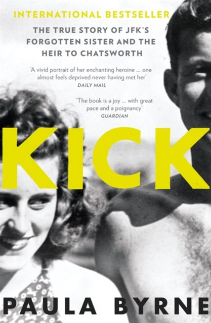 (ebook) Kick: The True Story of Kick Kennedy, JFK's Forgotten Sister and the Heir to Chatsworth
