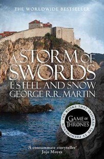 A Storm of Swords Part 1: Steel and Snow [Landscape Cover] by George R R Martin (9780007548255) - PaperBack - Fantasy