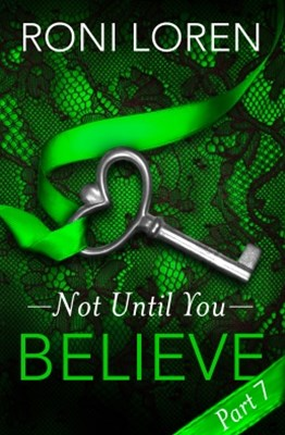 (ebook) Believe: Not Until You, Part 7