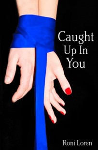 (ebook) Caught Up In You (Loving on the Edge, Book 4) - Modern & Contemporary Fiction General Fiction