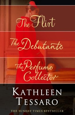 (ebook) Kathleen Tessaro 3-Book Collection: The Flirt, The Debutante, The Perfume Collector