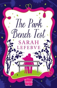 (ebook) The Park Bench Test - Modern & Contemporary Fiction General Fiction