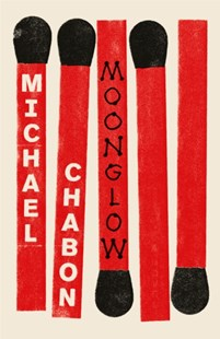 Moonglow by Michael Chabon (9780007548910) - HardCover - Historical fiction