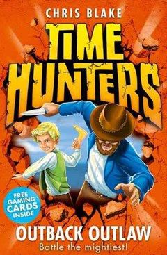 Time Hunters  - Outback Outlaw