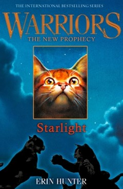 (ebook) STARLIGHT (Warriors: The New Prophecy, Book 4)
