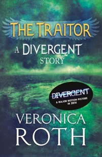 (ebook) The Traitor: A Divergent Story - Children's Fiction