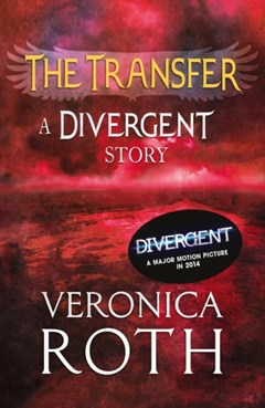 (ebook) The Transfer: A Divergent Story