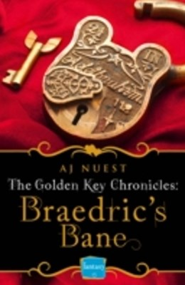 BraedricGÇÖs Bane (Golden Key Chronicles, Book 4)