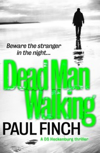 (ebook) Dead Man Walking (Detective Mark Heckenburg, Book 4) - Adventure Fiction Modern