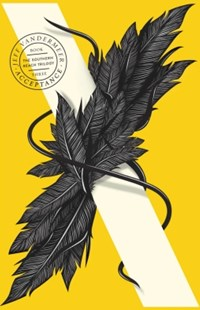 (ebook) Acceptance (The Southern Reach Trilogy, Book 3) - Crime Mystery & Thriller