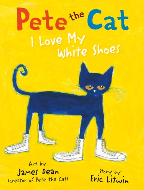 (ebook) Pete the Cat I Love My White Shoes