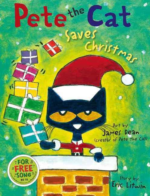 Pete the Cat: Saves Christmas
