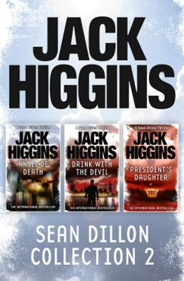 Sean Dillon 3-Book Collection 2: Angel of Death, Drink With the Devil, The President's Daughter