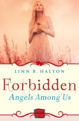(ebook) Forbidden: (A Novella) (Angels Among Us, Book 2)