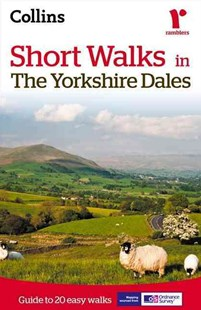Short Walks in the Yorkshire Dales [Second Edition] by Collins Maps (9780007555024) - PaperBack - Sport & Leisure Other Sports