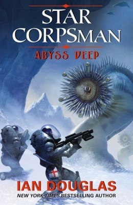 Abyss Deep (Star Corpsman, Book 2)