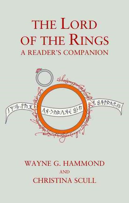 The Lord of the Rings: A Reader's Companion [60th Anniversary Edition]