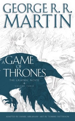 (ebook) A Game of Thrones: Graphic Novel, Volume Three (A Song of Ice and Fire)