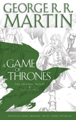 (ebook) A Game of Thrones: Graphic Novel, Volume Two (A Song of Ice and Fire)