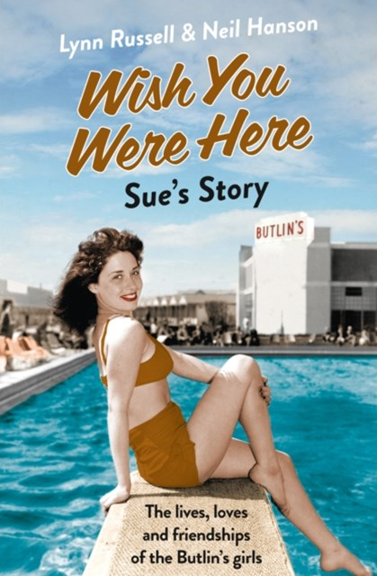 Sue's Story (Individual stories from WISH YOU WERE HERE!, Book 5)