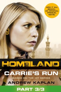 (ebook) Homeland: Carrie's Run [Prequel Book] Part 3 of 3 - Classic Fiction