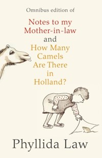 (ebook) Notes to my Mother-in-Law and How Many Camels Are There in Holland?: Two-book Bundle - Biographies General Biographies