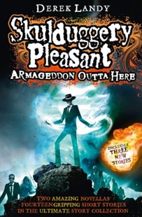 (ebook) Armageddon Outta Here - The World of Skulduggery Pleasant - Children's Fiction