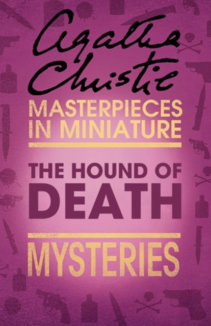The Hound of Death: An Agatha Christie Short Story