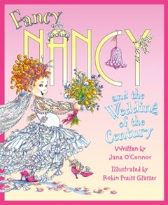 (ebook) Fancy Nancy and the Wedding of the Century (Fancy Nancy)