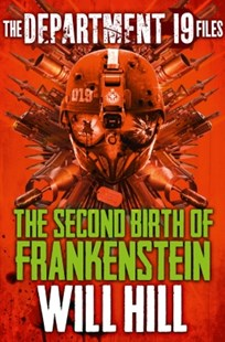 (ebook) The Department 19 Files: The Second Birth of Frankenstein (Department 19) - Children's Fiction