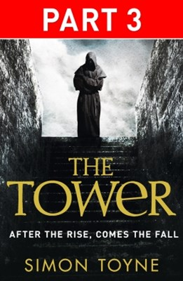 The Tower: Part Three