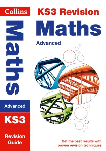 KS3 Maths (Advanced) Revision Guide