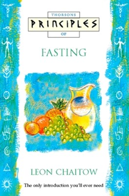 Fasting: The only introduction you'll ever need (Principles of)