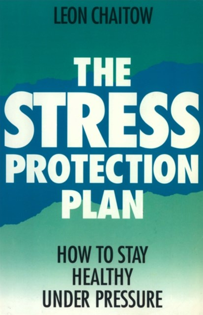 The Stress Protection Plan