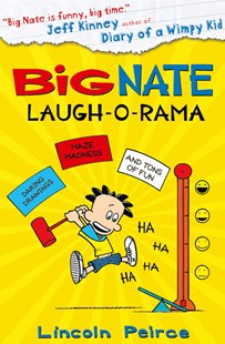 Big Nate: Laugh-o-rama by Lincoln Peirce (9780007569076) - PaperBack - Children's Fiction