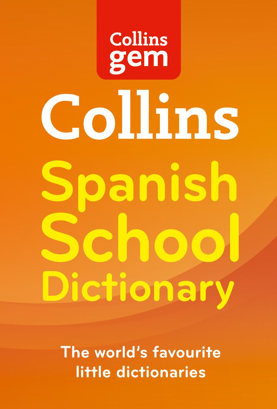 Collins Gem Spanish School Dictionary [3rd Edition]