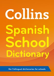 Collins Spanish School Dictionary [3rd Edition] by Collins Dictionaries (9780007569335) - PaperBack - Non-Fiction