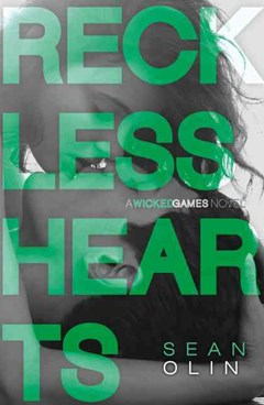 Wicked Games (2) - Reckless Hearts
