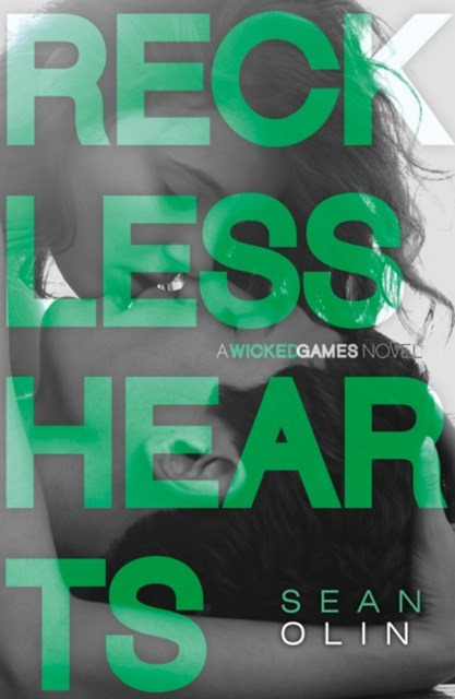 Reckless Hearts (Wicked Games, Book 2)