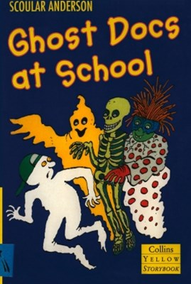 Ghost Docs at School (Yellow Storybook)