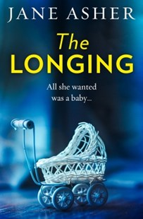 (ebook) The Longing: A bestselling psychological thriller you won't be able to put down - Adventure Fiction Modern