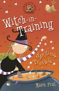 (ebook) Spelling Trouble (Witch-in-Training, Book 2) - Children's Fiction