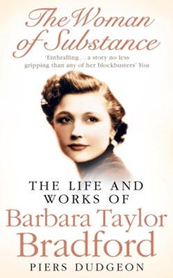 (ebook) The Woman of Substance: The Life and Work of Barbara Taylor Bradford