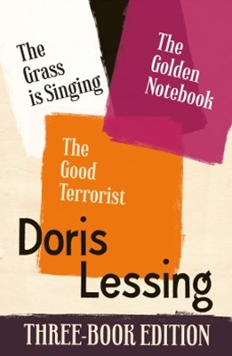 (ebook) Doris Lessing Three-Book Edition: The Golden Notebook, The Grass is Singing, The Good Terrorist
