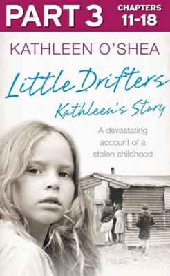 Little Drifters: Part 3 of 4